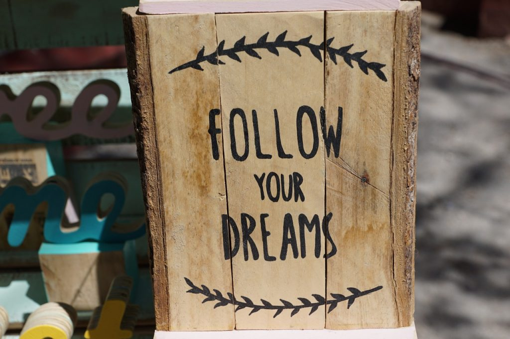 follow your business dreams